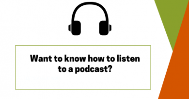 Want to know how to listen to a podcast